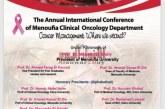 """تحت رعاية وزير التعليم العالى """"غــداً"""" إنطلاق فعاليات المؤتمر السنوي الدولي لعلاج الاورام لجامعة المنوفية بالقاهرة."""